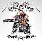 You Need People Like Me (Hosted By DJ Scream)