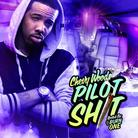 Pilot Shit (Hosted By DJ Burn One)