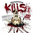 Kirko Bangz - Procrastination Kills 3 (Hosted By DJ Drama)