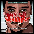 SJ13 (Stevie Johnson) & g5gi - Why So Serious (Hosted By DJ Rockstar)