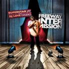 Freeway - The Intermission (Hosted by DJ Superstar Jay & DJ Love Dinero)