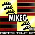 Mike G - The Award Tour EP