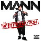 Mann - The Re-Introduction