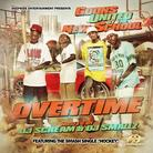 Overtime (Hosted by DJ Smallz & DJ Scream)