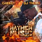 Cassidy - Mayhem Music AP 3 (Hosted by DJ Thoro)