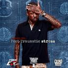 Starlito - Post Traumatic Stress