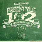 Mack Maine - Freestyle 102