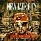 New Jack City (Hosted by DJ Khaled & DJ Infamous)