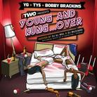 YG, Ty$ & Bobby Brackins - Young & Hungover (Hosted by DJ ill Will & DJ Mustard)