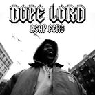 A$AP Ferg - Dope Lord