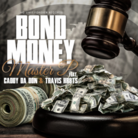 Bond Money