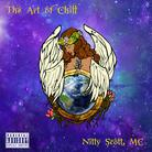 Nitty Scott, MC - The Art Of Chill