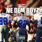 We Dem Boyz (Freestyle)