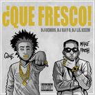 Que & Mike Fresh - Que Fresco