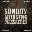 Killer Mike - Sunday Morning Massacres