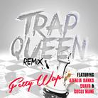 Trap Queen (UK Remix)