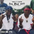 You Mad Yet? (Remix)
