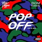 Casey Veggies - Pop Off Feat. Dom Kennedy