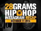 28 Grams: Hip-Hop Instagram Recap (Oct.11)