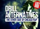 Drill Alternatives: The Other Side Of Chicago Rap