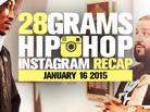 28 Grams: Hip Hop Instagram Recap (Jan 9-15)