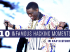 10 Infamous Hacking Moments In Rap History
