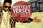 Hottest Verses Of 2013