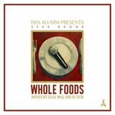 Sean Brown - Whole Foods (Hosted by DJ ill Will & DJ Tech)