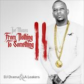 Joe Moses - From Nothing To Something 2 (Hosted by DJ Drama)