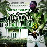 Young Dolph - High Class Street Music 3: Trappin Out A Mansion