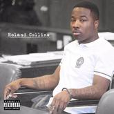 Troy Ave - Roland Collins