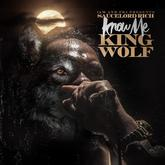 """SauceLordRich - Know Me """"King Wolf"""""""