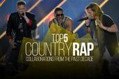 Top 5 Country/Rap Collaborations From The Past Decade