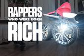 Rappers Who Were Born Rich