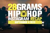 28 Grams: Hip Hop Instagram Recap (Aug 29-Sep 4)
