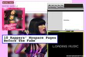 10 Rappers' Myspace Pages Before The Fame