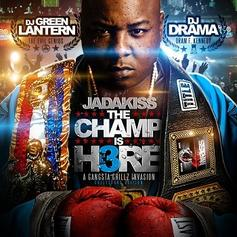 Jadakiss - The Champ Is Here 3 (Hosted By DJ Green