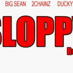 Sloppy (Remix)