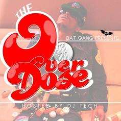 The Overdose (Hosted by DJ Tech)