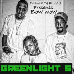 Greenlight 5 (Hosted by DJ Jus & DJ ill Will)