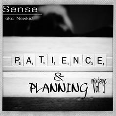 Patience & Planning