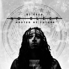No Sleep (Hosted By Future)