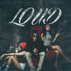 Loud (Hosted By DJ Carisma)