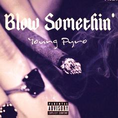Blow Something