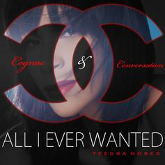All I Ever Wanted (MMG Mix)