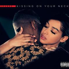 Kissing On Your Neck
