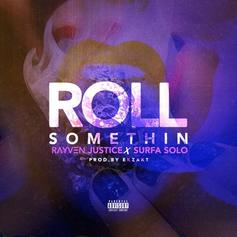 Roll Somethin