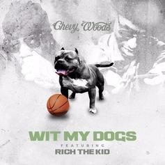 Wit My Dogs