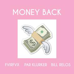 Money Back (Feat. Par Klurker & Bill Relos)