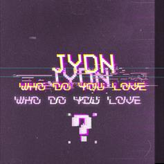Who Do You Love?